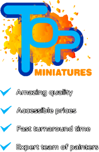 Top miniatures prices, quality, speed & communication
